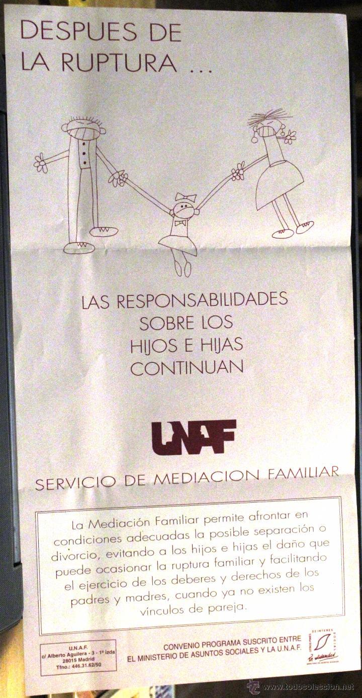CARTEL DESPUÉS DE LA RUPTURA... SERVICIO DE MEDIACIÓN FAMILIAR UNAF (Coleccionismo - Carteles Gran Formato - Carteles Varios)