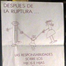 Carteles: CARTEL DESPUÉS DE LA RUPTURA... SERVICIO DE MEDIACIÓN FAMILIAR UNAF. Lote 52771096