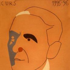 Carteles: CARTEL UNIVERSITAT POMPEU FABRA CURS 1995-96. ARROYO, EDUARDO. 69 X 48 CM. BARCELONA. Lote 53119618