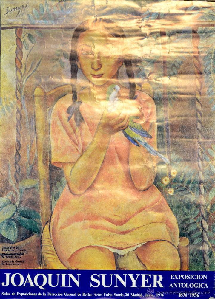 CARTEL JOAQUIN SUNYER EXPOSICION ANTOLOGICA. 1972. 70X50 CM. MADRID (Coleccionismo - Carteles Gran Formato - Carteles Varios)