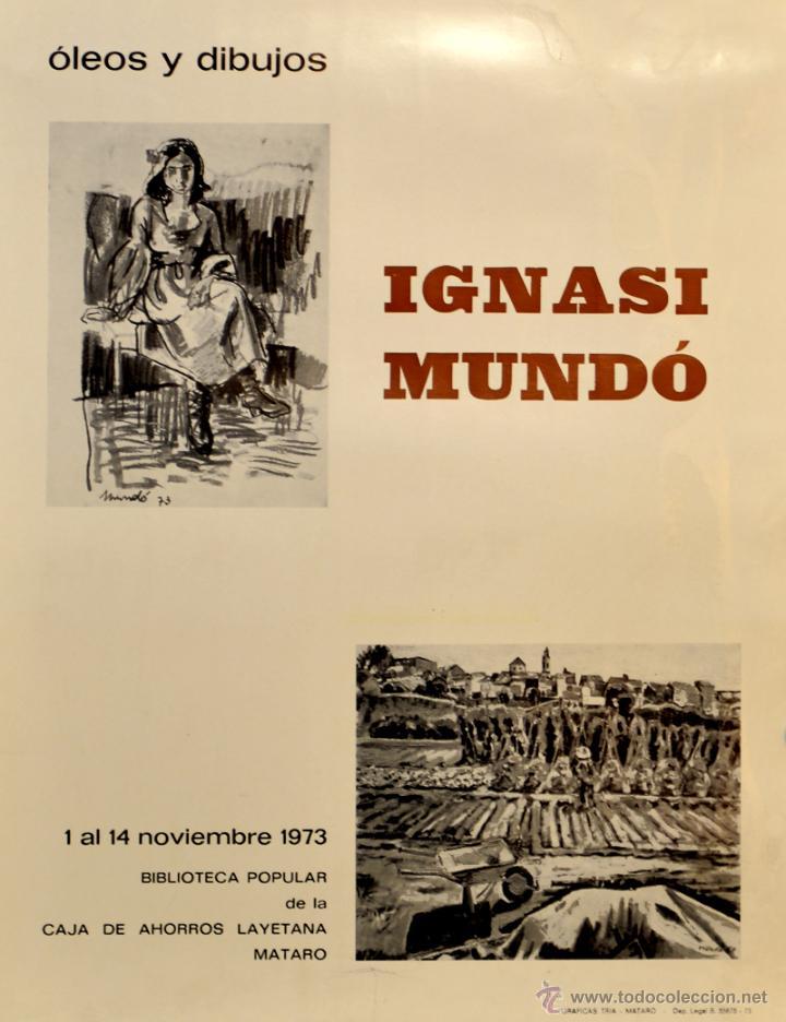 CARTEL IGNASI MUNDO (OLEOS Y DIBUJOS). 1973. 44 X 34 CM. MATARÓ (Coleccionismo - Carteles Gran Formato - Carteles Varios)