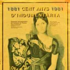 Carteles: CARTEL 1881-1981 CENT ANYS D'INDUMENTARIA. 1982. SATUÉ, ENRIC A PARTIR DE PICASSO. 48X34 CM. Lote 53239281