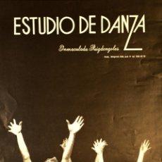 Carteles: CARTEL ESTUDIO DE DANZA INMACULADA PUIGDENGOLES. TERESA PEYRI. 50X31 CM. CA. 1980. BARCELONA. Lote 53319506