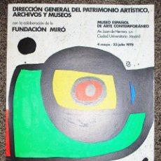 Carteles: JOAN MIRÓ. PINTURA. MUSEO ESPAÑOL DE ARTE CONTEMPORÁNEO. MADRID, 1978. CARTEL LITOGRÁFICO.. Lote 53614199