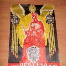 Carteles: AMTIGUO CARTEL PRINCESA DE BACELONA 1888-1963 ORIGINAL. Lote 54584326