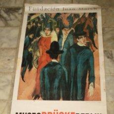 Carteles: POSTER CARTEL ANUNCIANDO LA EXPOSICION ARTE EXPRESIONISTA MUSEO BRUCKE BERLIN. Lote 54766718
