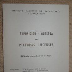 Affiches: VILLALBA. LUGO. EXPOSICIÓN MUESTRA DE PINTORAS LUCENSES. 1975.. Lote 239991575