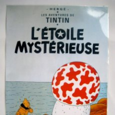 Carteles: POSTER CARTEL LÁMINA PLASTIFICADA TINTIN 43 X 62 CM. LES AVENTURES DE TINTIN: L'ETOILE MYSTERIEUSE. Lote 56013401