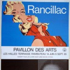 Carteles: RANCILLAC YVARAL. CARTEL EXPOSICIÓN PAVILLON DES ARTS LES HALLES PARIS 1985 POSTER AFFICHE 60,5X40CM. Lote 56197471