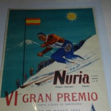 Carteles: (M) CARTEL ESQUI - NURIA PIRINEOS ORIENTALES VI GRAN PREMIO COPA CIUDAD BARCELONA 1955 CA NURIA. Lote 56637756