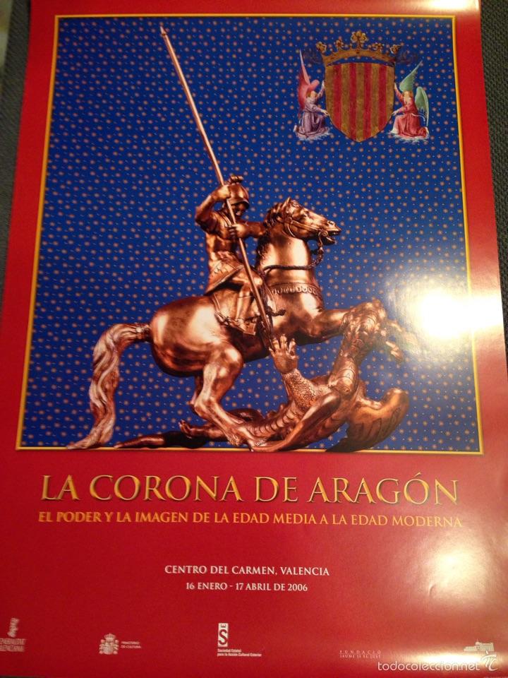 CARTEL LA CORONA DE ARAGON (Coleccionismo - Carteles Gran Formato - Carteles Varios)