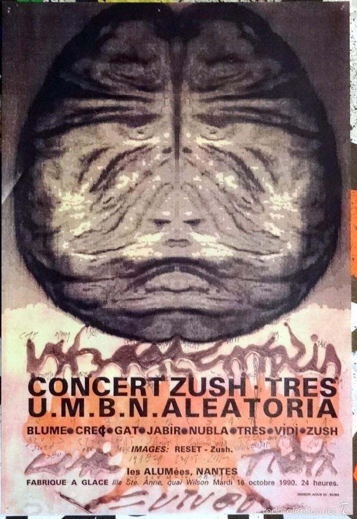 CARTEL ZUSH - CONCERT ZUSH. TRES U.M.B.N.ALEATORIA.1990 (Coleccionismo - Carteles Gran Formato - Carteles Varios)