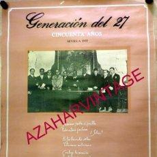 Carteles: SEVILLA,1977, RARISIMO CARTEL CINCUENTENARIO DE LA GENERACION DEL 27, 49X69 CMS. Lote 57092661