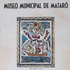 Carteles: MUSEU DE MATARO. ARTPOPULAR HOIT. Lote 57126194