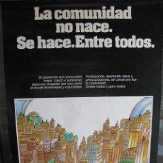 Carteles: LA COMUNIDAD NO NACE SE HACE ENTRE TODOS. DIRECCIÓN GENERAL DE DESARROLLO COMUNITARIO.. Lote 57483666