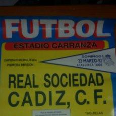 Carteles: CARTEL FUTBOL REAL SOCIEDAD CADIZ CF 1992. Lote 62909892
