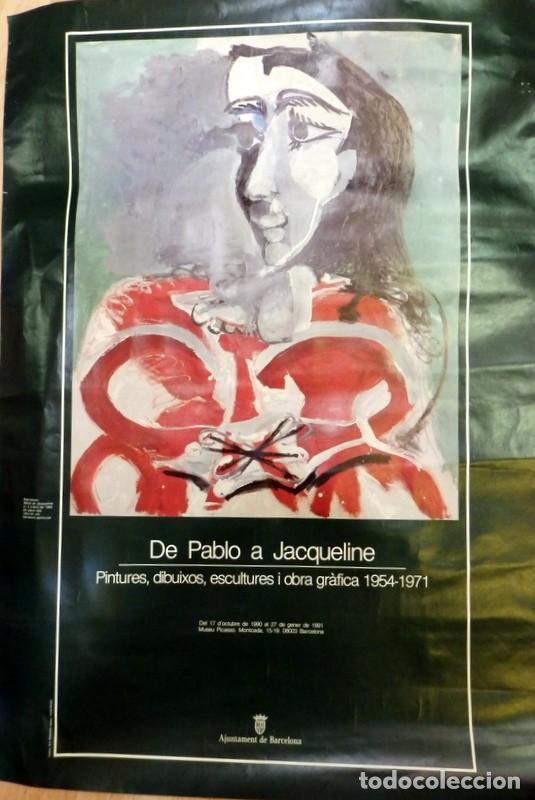 CARTEL EXPOSICION PICASSO, BARCELONA, 1971, DE PABLO A JACQUELINE, 48X69 CMS (Coleccionismo - Carteles Gran Formato - Carteles Varios)