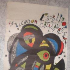 Carteles: LITOGRAFIA MIRO ESCRIPTORS EN LLENGUA CATALANA. Lote 68785325