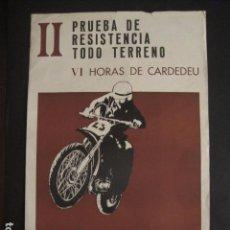Carteles: CARTEL II PRUEBA DE RESISTENCIA TODO TERRENO VI HORAS CARDEDEU -16 MARZO 1969- 34X51 CM-VER FOTOS . Lote 69109425