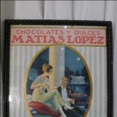 Carteles: ANTIGUA PUBLICIDAD CHOCOLATES MATIAS LOPEZ MADRID. Lote 47045617