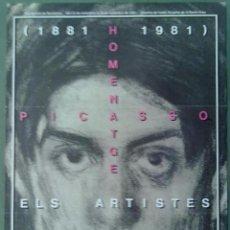 Carteles: HOMENATGE A PICASSO ELS ARTISTES CATALANS 1881-1981 CARTEL PROGRAMA 34 X 48 CM (APROX) ENRIC SATUE. Lote 224460956