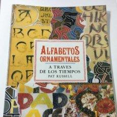 Carteles: ALFABETOS ORNAMENTALES DE PAT RUSSELL 40 LAMINAS A TODO COLOR. Lote 73445327