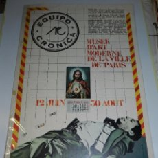 Carteles: (M) CARTEL EQUIPO CRONICA MUSEE D'ART MODERNE DE LA VILLA DE PARIS , GRAFICAS VALENCIA 1974. Lote 136041065