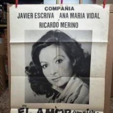 Carteles: EL AMOR EMPIEZA A MEDIANOCHE.COPAÑIA JAVIER ESCRIVA ANA MARIA VIDAL Y RICARDO MERINO.95X65 CM. Lote 76068755