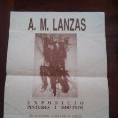 Carteles: CARTEL EXPOSICION - AUTOR A.M.LANZAS - ATENEO DE TARRAGONA - MAYO 1991 . Lote 76182275