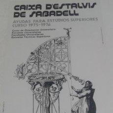 Carteles: CAIXA D´ESTALVIS DE SABADELL AYUDAS PARA ESTUDIOS SUPERIORES CURSO 1975-1976 ANDREU CASTELLS ARTGRAF. Lote 80702706