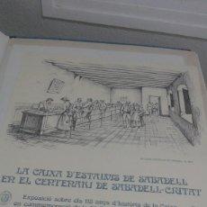 Carteles: CARTEL DE LA CAIXA D´ESTALVIS DE SABADELL EN EL CENTENARI DE SABADELL CIUTAT 1977. Lote 80806643