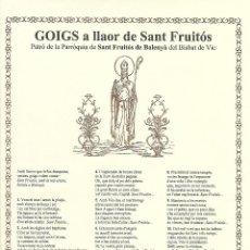 Carteles: GOIGS A LLAOR DE SANT FRUITÓS. BALENYÀ. BISBAT DE VIC. CATALUNYA.. Lote 81026808
