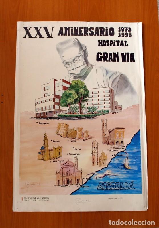 XXV ANIVERSARIO 1973-1998 HOSPITAL GRAN VIA - CASTELLÓ - PÓSTER TAMAÑO 55X82 (Coleccionismo - Carteles Gran Formato - Carteles Varios)