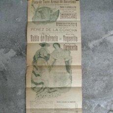 Carteles: CARTEL - BANDERILLA TOROS - PLAZA ARENAS BARCELONA 1918 - VAQUERITO CARNICERITO RUBIO DE VALENCIA. Lote 83272736