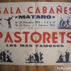 Carteles: CARTEL MATARO-ELS PASTORETS-SALA CABAÑES-1953-IMP. MINERVA-TAMAÑO 50 X 70 CM- VER FOTOS - (V-10.577). Lote 83297688