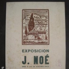 Carteles: CARTEL MATARO-EXPOSICION J.NOE - AÑO 1951 -MIDE 32 X 44 CM-VER FOTOS-(V-10.582). Lote 83298532