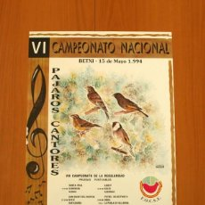 Carteles: PÓSTER - PÁJAROS CANTORES VI CAMPEONATO NACIONAL, X CONCURSO COMUNIDAD VALENCIANA 1994 -TAMAÑO 58X41. Lote 83396576