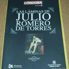 Carteles: LAMINAS DE JULIO ROMERO DE TORRES EN SU 140 ANIVERSARIO, 10 LÁMINAS EN 39X28 IMPECABLES VER FOTOS. Lote 84172776