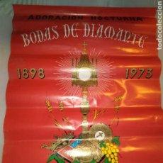 Carteles: CARTEL BODAS DE DIAMANTE ADORACIÓN NOCTURNA NOVELDA 1973. Lote 114992966
