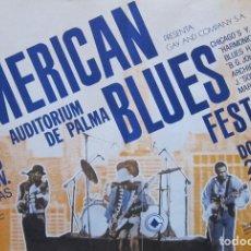 Carteles: CARTEL 1ER AMERICAN BLUES FESTIVAL. PALMA DE MALLORCA 1982. Lote 85474728