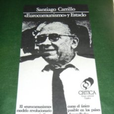Carteles: CARTEL PROMOCIONAL LIBRO - SANTIAGO CARRILLO -EUROCOMUNISMO Y ESTADO - 1977. Lote 85728020