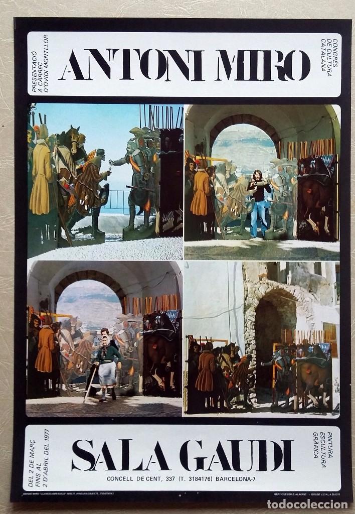 ANTONI MIRO - SALA GAUDÍ - 1977 - PINTURA ,ESCULTURA, GRÁFCA (Coleccionismo - Carteles Gran Formato - Carteles Varios)