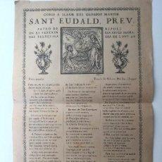 Carteles: GOIGS A LLAOR DEL GLORIOS MARTIR SANT EUDALD, PREV. (RIPOLL) 1936 (LLETRA POPULAR) . Lote 87002540