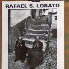 Carteles: CARTEL EXPOSICION RAFAEL S LOBATO, 1991, FOTOGRAFIA. Lote 87234164