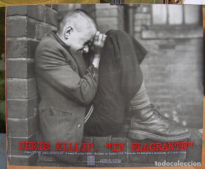 CARTEL EXPOSICION FOTOGRAFIA CHRIS KILLIP, IN FLAGRANTE, IVAM, 1990 (Coleccionismo - Carteles Gran Formato - Carteles Varios)