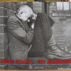 Carteles: CARTEL EXPOSICION FOTOGRAFIA CHRIS KILLIP, IN FLAGRANTE, IVAM, 1990. Lote 87235544