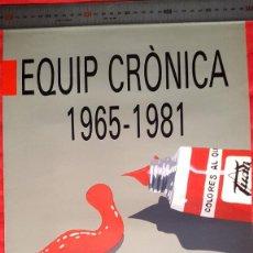 Carteles: EQUIPO CRÓNICA - 1965 - 1981 - EQUIP CRÒNICA - CCCB - BARCELONA - 1980'S . Lote 91635950