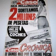 Carteles: CARTEL PUBLICIDAD PERIODICO * EL CASO * NUEVO - AÑO 1985. Lote 94413678