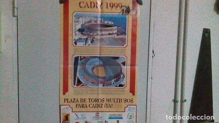 CARTEL DE PUBLICIDAD PIDIENDO LA PLAZA DE TOROS MULTIUSOS DE CÁDIZ DEL AÑO 1999 (Coleccionismo - Carteles Gran Formato - Carteles Varios)