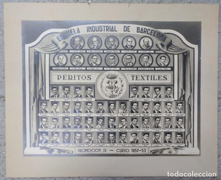 ORLA ESCUELA INDUSTRIAL DE BARCELONA PERITOS TEXTILES CURSO 1952-1953 (Coleccionismo - Carteles Gran Formato - Carteles Varios)